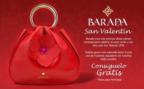 Sorteo de un increíble Bolso, edición limitada Barada por San Valentín